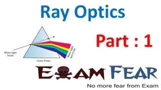 Download Physics Ray Optics part 1 (Introduction) CBSE class 12 Video