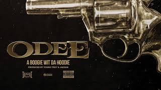 Download A Boogie Wit Da Hoodie - Odee (Prod. by Young Troy & Jaegen) Video