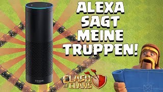 Download ALEXA BESTIMMT DIE TRUPPEN! ☆ Clash of Clans ☆ CoC Video