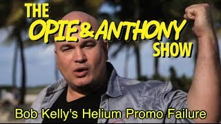 Download Opie & Anthony: Bob Kelly's Helium Promo Failure (10/14/05) Video