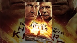 Download Hunter Killer Video
