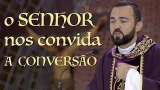 Download O Senhor nos convida a conversão - Pe. Edilberto Carvalho (26/03/17) Video