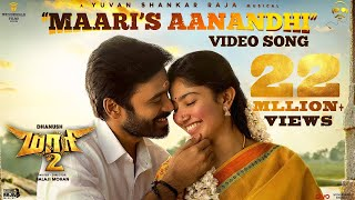 Download Maari 2 - Maari's Aanandhi (Video Song) | Dhanush, Sai Pallavi | Yuvan Shankar Raja | Balaji Mohan Video