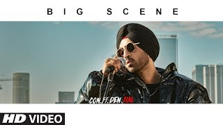 Download Official Video: BIG SCENE | CON.FI.DEN.TIAL | Diljit Dosanjh | Songs 2018 Video
