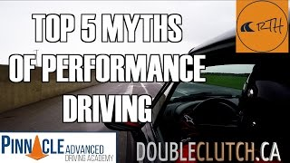Download DoubleClutch.ca//Top 5 Myths of Performance Driving Video