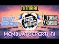 TUTORIAL Cara membuat Video Seperti TRAP NATION.Tutorial Android