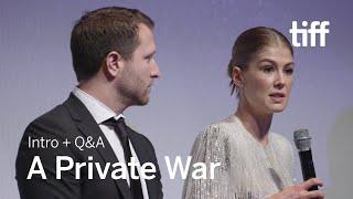 Download A PRIVATE WAR Cast and Crew Q&A | TIFF 2018 Video