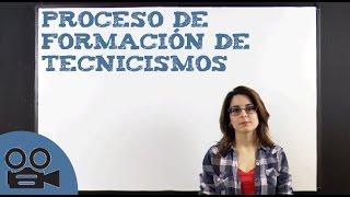 Download Proceso de formación de tecnicismos Video