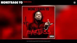 Download Moneybagg Yo - Have U Eva (Audio) Video