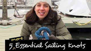 Download 5 Essential Sailing Knots - How To Tie & When To Use 'Em Video