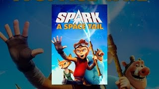 Download Spark: A Space Tail Video