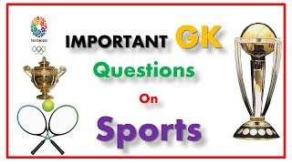 Download Important GK Questions On Sports For ALL Competitive Exams Video