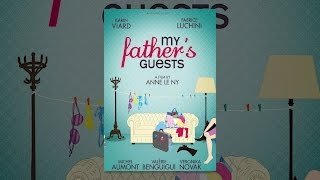 Download My Father's Guests Video