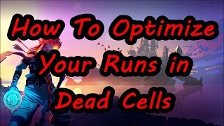 Download How to Optimize Your Runs in Dead Cells | Dead Cells Tips & Tricks Video