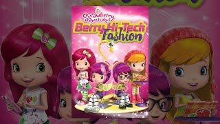 Download Strawberry Shortcake: Berry Hi-Tech Fashion Video