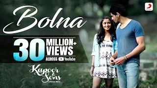 Download Bolna - Kapoor & Sons | Sidharth Malhotra | Alia Bhatt | Fawad Khan | Arijit Singh | Asees | Tanishk Video