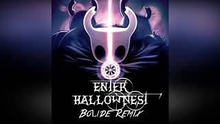 Download Enter Hallownest (Bolide Remix) Video