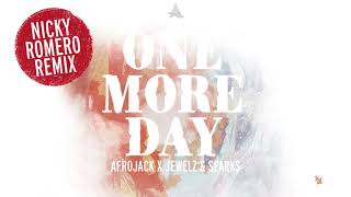 Download Afrojack x Jewelz & Sparks – One More Day (Nicky Romero Remix) Video