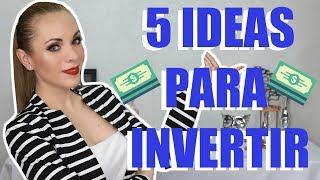 Download 5 IDEAS PARA INVERTIR TU DINERO QUE FUNCIONAN! Video