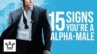 Download 15 Signs You're An Alpha-Male Video