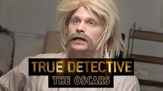 Download True Detective: The Oscars Parody Video