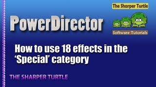 Download PowerDirector - How to use 18 effects in the 'Special' category Video