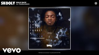 Download Skooly - Walk Back (Audio) ft. Young Dolph Video