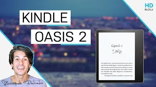 Download KINDLE OASIS 2017 da applausi | RECENSIONE e test di IMMERSIONE Video