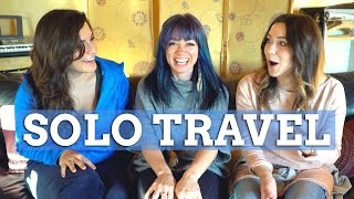 Download The Truth About Solo Travel - ft. Hey Nadine & Raya Was Here Video