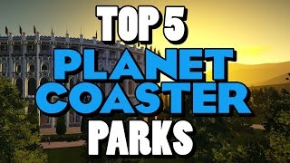 Download Top 5 Planet Coaster Parks Video