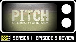 Download Pitch Season 1 Episode 9 Review W/ Christian Ochoa | AfterBuzz TV Video