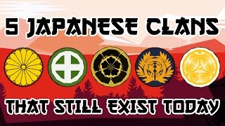 Download 5 Japanese Clans That Still Exist Today Video