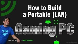 Download How to Build a Portable (LAN) Gaming PC - Complete! Video