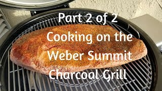 Download Part 2 of 2 - Cooking low-and-slow, indirect, and direct on the Weber Summit Charcoal Grill Video