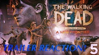 Download TRAILER REACTION! EPISODE 5 - SEASON FINALE 'FROM THE GALLOWS' (The Walking Dead: A New Frontier) Video