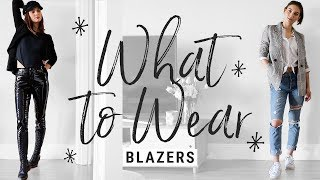 Download How to Style Blazers to Make Them Look COOL, Not STUFFY!! | WHAT TO WEAR Video