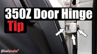 Download 350Z Door Hinge Tip Video