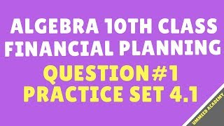 Download Q#1 | Prac Set 4.1 | Algebra Class 10th | Financial Planning| Ch#4 | | MH Board Video