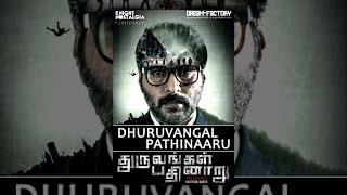 Download Dhuruvangal Pathinaaru Video