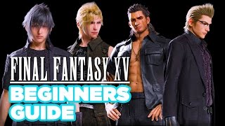 Download Final Fantasy XV Beginner's Guide Video