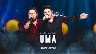 Download Júnior e Cézar - DAS DUAS UMA - DVD Duas Vidas E Um Sonho - #juniorecezar Video