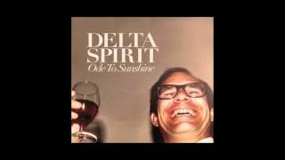 Download Delta Spirit - ″People Turn Around″ Video