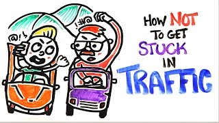 Download How Not To Get Stuck In Traffic Video