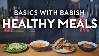 Download Healthy Meals | Basics with Babish Video