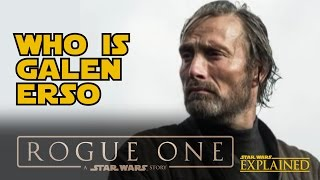 Download Rogue One: Who is Galen Erso - Star Wars Explained Video