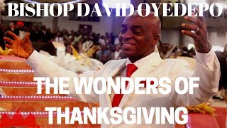 Download ⛪Bishop David Oyedepo|The Wonders Of Thanksgiving Video
