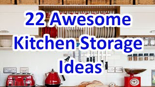 Download 22 Awesome Kitchen Storage Ideas - DecoNatic Video