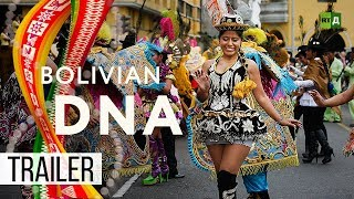 Download Bolivian DNA: One big journey to discover a country's true identity (Trailer) Premiere 06/08 Video