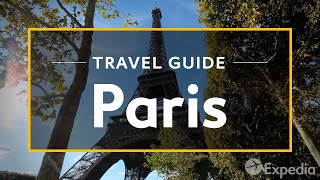 Download Paris Vacation Travel Guide | Expedia Video