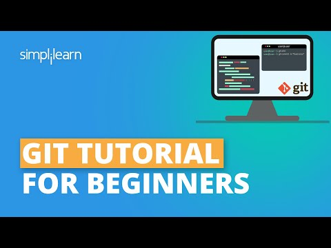 Git Tutorial For Beginners | What Is Git? | Git Explained | Git Commands With Examples | Simplilearn